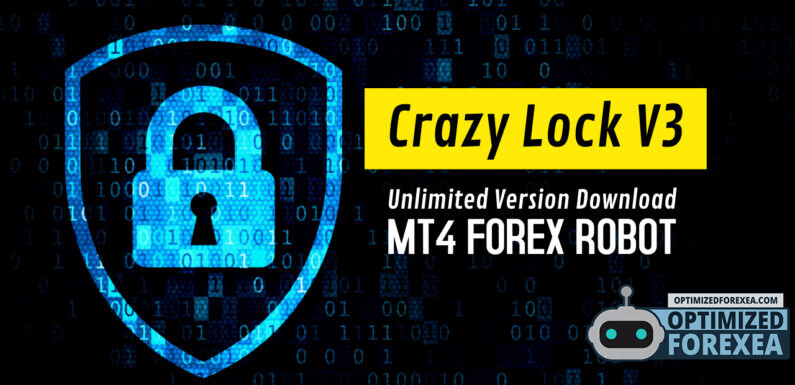 Crazy Lock V3 EA – Unlimited Version Download
